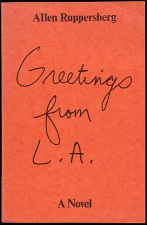 Greetings from L.A.: A Novel, 1972, Allen Ruppersberg. Offset lithograph. Self-published book. 8 x 5 1/4 x 11/16 in. The Getty Research Institute, 90-B12310.c1. © Allen Ruppersberg