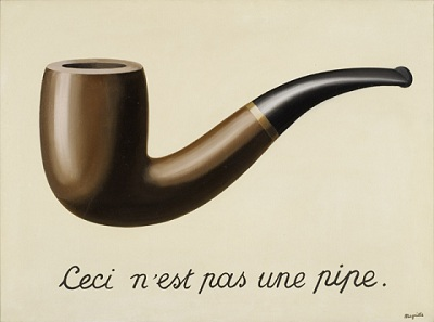 René Magritte, The Treachery of Images (This Is Not a Pipe) (La Trahison des images [Ceci n'est pas une pipe]), 1929, purchased with funds provided by the Mr. and Mrs. William Preston Harrison Collection, © 2013 C. Herscovici, London / Artists Rights Society (ARS), New York