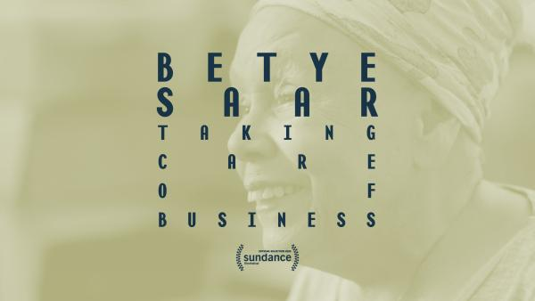 Still from Betye Saar: Taking Care of Business, 2019, © LACMA Productions